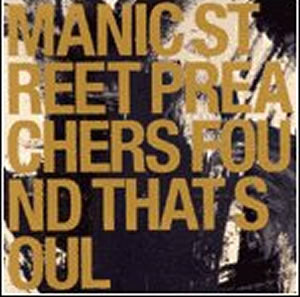 Titelbild des Gesangs Found That Soul von Manic Street Preachers