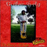 <i>Blues Is All Right</i> 1996 studio album by Guitar Shorty