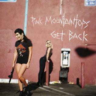 Get Back (Pink Mountaintops album) - Wikipedia