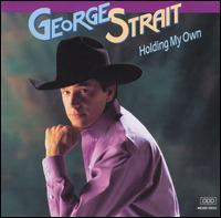 <i>Holding My Own</i> 1992 studio album by George Strait