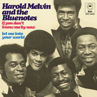 If You Dont Know Me by Now 1972 single by Harold Melvin & the Blue Notes