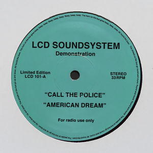 Call the Police (LCD Soundsystem song) single by LCD Soundsystem