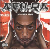<i>Life Force Radio</i> 2002 studio album by Afu-Ra