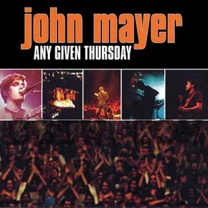 <i>Any Given Thursday</i> 2003 live album by John Mayer