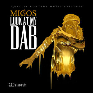 Migos — Look at My Dab (studio acapella)