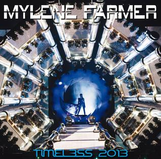 <i>Timeless 2013</i> 2013 live album by Mylène Farmer