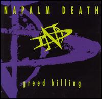 <i>Greed Killing</i> 1995 EP by Napalm Death