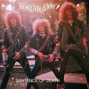 <i>Sentence of Death</i> 1984 EP by Destruction