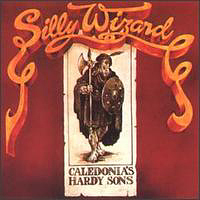 Silly Wizard - Caledonia's Hardy Sons.jpg