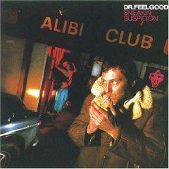<i>Sneakin Suspicion</i> 1977 studio album by Dr. Feelgood