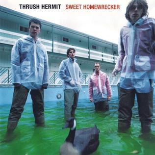 <i>Sweet Homewrecker</i> 1997 studio album by Thrush Hermit
