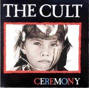 <i>Ceremony</i> (The Cult album) 1991 studio album by The Cult
