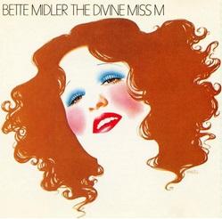 <i>The Divine Miss M</i> 1972 studio album by Bette Midler