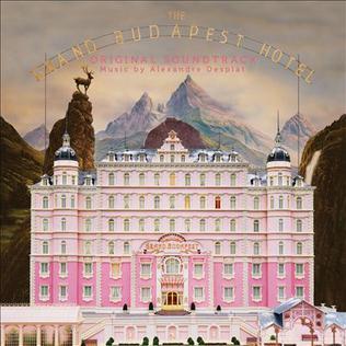 <i>The Grand Budapest Hotel</i> (soundtrack) 2014 soundtrack album by Alexandre Desplat