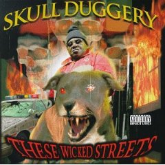 <i>These Wicked Streets</i> 1998 studio album by Skull Duggery