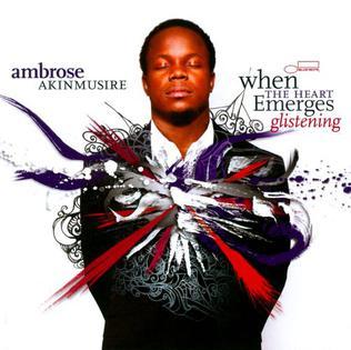 <i>When the Heart Emerges Glistening</i> 2011 studio album by Ambrose Akinmusire