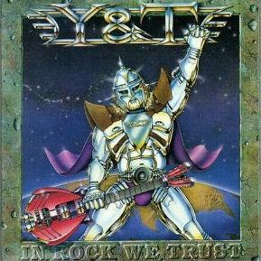 <i>In Rock We Trust</i> 1984 studio album by Y&T