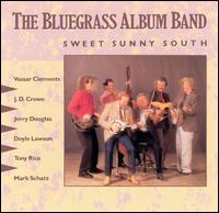 <i>Bluegrass Album, Vol. 5 – Sweet Sunny South</i> album by Bluegrass Album Band
