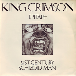 21st Century Schizoid Man song composed by Robert Fripp performed by King Crimson