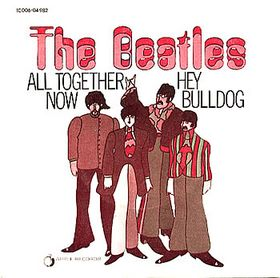 All Together Now 1969 song by The Beatles