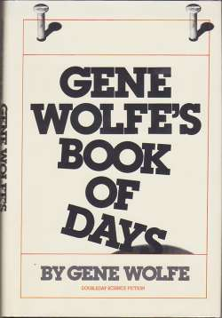 Gene Wolfe's Book of Days, Wolfe, Gene