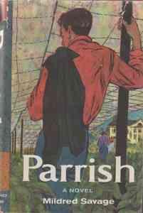 <i>Parrish</i> (novel) novel by Mildred Savage