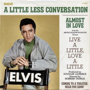A Little Less Conversation 1968 single by Elvis Presley