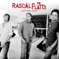 <i>Still Feels Good</i> 2007 studio album by Rascal Flatts