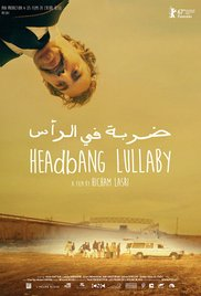 <i>Headbang Lullaby</i> 2017 film by Hisham Lasri