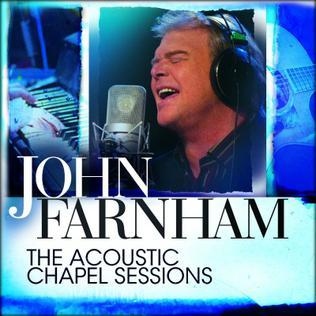 <i>The Acoustic Chapel Sessions</i> 2011 live album by John Farnham