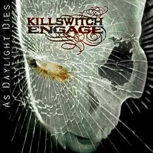 <i>As Daylight Dies</i> 2006 studio album by Killswitch Engage