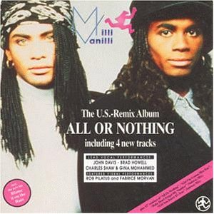 <i>The U.S.-Remix Album: All or Nothing</i> 1989 remix album by Milli Vanilli