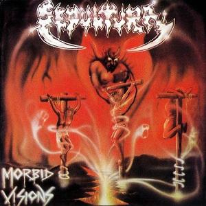 <i>Morbid Visions</i> 1986 studio album by Sepultura