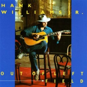 <i>Out of Left Field</i> 1993 studio album by Hank Williams Jr.