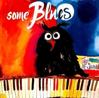 <i>Some Blues</i> 1993 studio album by Jay McShann