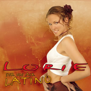 Sur un air latino 2003 single by Lorie
