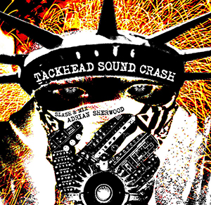 <i>Tackhead Sound Crash</i> 2006 remix album by Tackhead