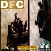 <i>Things in tha Hood</i> 1994 studio album by DFC