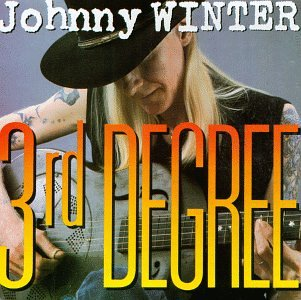 Johnny Winter Third_Degree