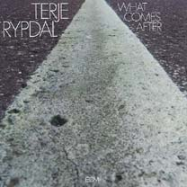 <i>What Comes After</i> 1974 studio album by Terje Rypdal