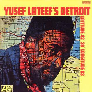 <i>Yusef Lateefs Detroit</i> 1969 studio album by Yusef Lateef