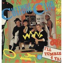 Ill Tumble 4 Ya 1983 single by Culture Club