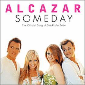 Someday (Alcazar song)