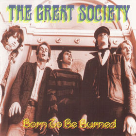 <i>Born to Be Burned</i> 1995 compilation album by The Great Society
