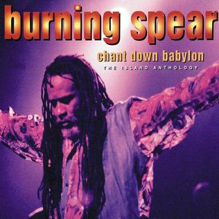 <i>Chant Down Babylon: The Island Anthology</i> 1996 compilation album by Burning Spear