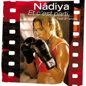 Et cest parti... 2004 single by Nâdiya ft. Smartzee