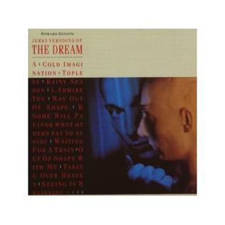 <i>Jerky Versions of the Dream</i> 1983 studio album by Howard Devoto
