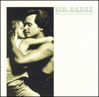 John Mellencamp - Big Daddy.jpg