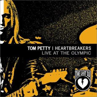 <i>Live at the Olympic: The Last DJ</i> 2003 video by Tom Petty and the Heartbreakers