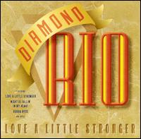 <i>Love a Little Stronger</i> album by Diamond Rio